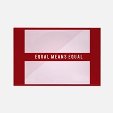 Equal Means Equal Rectangle Magnet