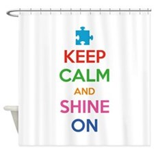 Keep Calm And Shine On Shower Curtain