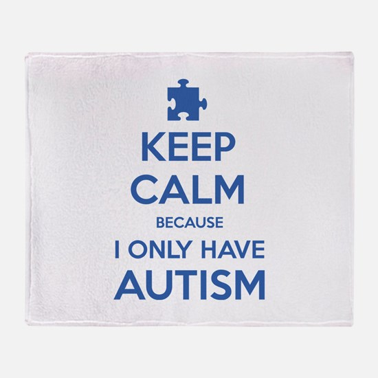 Keep Calm Because I Only Have Autism Stadium Blank