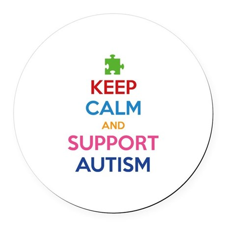 Keep Calm And Support Autism Round Car Magnet