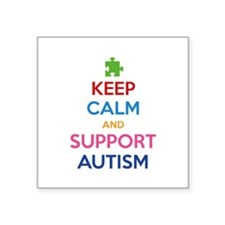 """Keep Calm And Support Autism Square Sticker 3"""" x 3"""