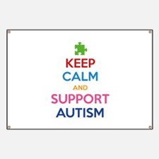 Keep Calm And Support Autism Banner