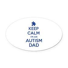Keep Calm I'm An Autism Dad Oval Car Magnet