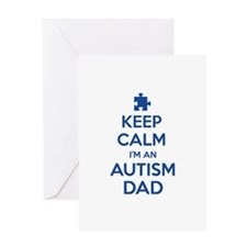 Keep Calm I'm An Autism Dad Greeting Card