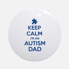 Keep Calm I'm An Autism Dad Ornament (Round)