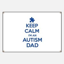 Keep Calm I'm An Autism Dad Banner