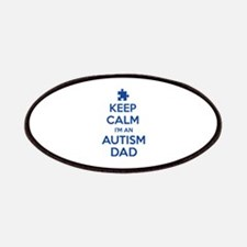 Keep Calm I'm An Autism Dad Patches