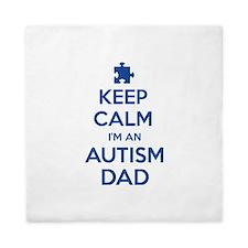 Keep Calm I'm An Autism Dad Queen Duvet
