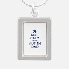 Keep Calm I'm An Autism Dad Silver Portrait Neckla