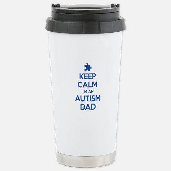 Keep Calm I'm An Autism Dad Stainless Steel Travel