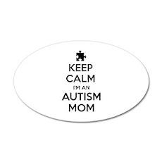 Keep Calm I'm An Autism Mom 22x14 Oval Wall Peel