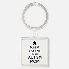 Keep Calm I'm An Autism Mom Square Keychain