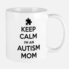Keep Calm I'm An Autism Mom Mug