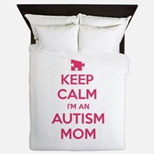 Keep Calm I'm An Autism Mom Queen Duvet