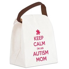 Keep Calm I'm An Autism Mom Canvas Lunch Bag