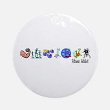 Fitness Addict Ornament (Round)