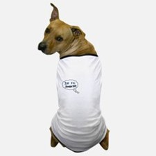 Is it September Yet??? Dog T-Shirt