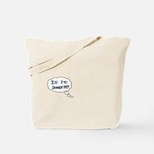 Is it September Yet??? Tote Bag