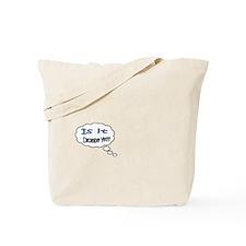 Is it December Yet??? Tote Bag