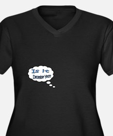 Is it December Yet??? Plus Size T-Shirt