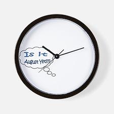 Is it August Yet??? Wall Clock