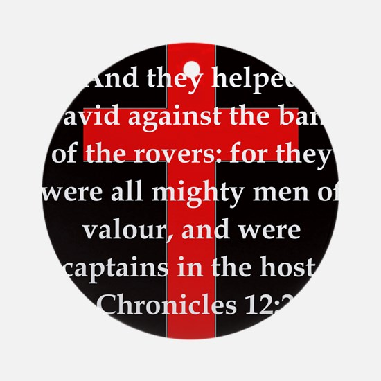 1 Chronicles 12:21 Round Ornament
