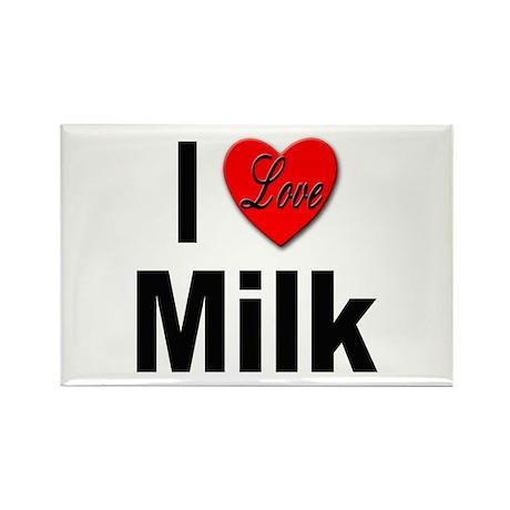 I Love Milk Rectangle Magnet