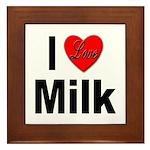 I Love Milk Framed Tile