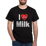 I Love Milk (Front) Dark T-Shirt