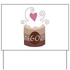 60th Birthday Cupcake Yard Sign