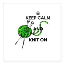"""Keep Calm and Knit On Square Car Magnet 3"""" x 3"""""""