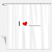 I heart Tennessee Walking Horses Shower Curtain