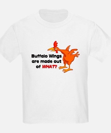 Buffalo Wings are made out of what? Kids T-Shirt
