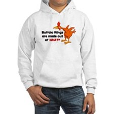 Buffalo Wings are made out of what? Hoodie