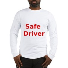 Safe Driver Long Sleeve T-Shirt
