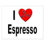 I Love Espresso Small Poster