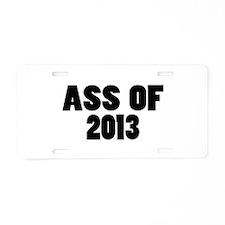 Ass Of 2013 Aluminum License Plate