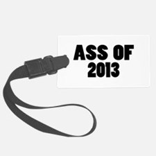 Ass Of 2013 Luggage Tag