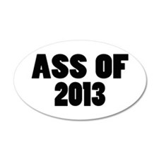 Ass Of 2013 Wall Decal