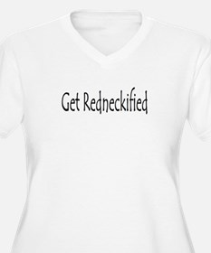 Get Redneckified Plus Size T-Shirt