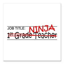 "Job Ninja 1st Grade Square Car Magnet 3"" x 3"""