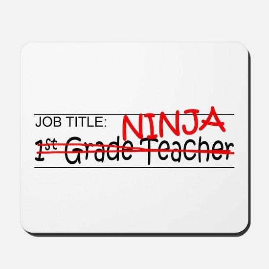 Job Ninja 1st Grade Mousepad