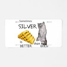 Sometimes Silvers better Aluminum License Plate