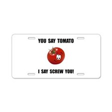 Say Tomato Aluminum License Plate