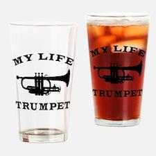 My Life Trumpet Drinking Glass