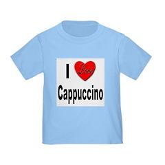 I Love Cappuccino T