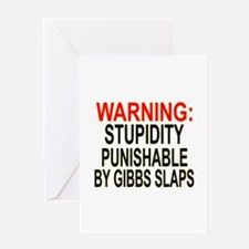 Stupid Gets Gibbs Slapped Greeting Card