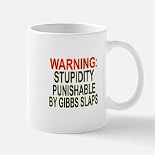 Stupid Gets Gibbs Slapped Mug