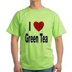 I Love Green Tea Green T-Shirt