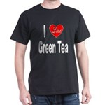 I Love Green Tea (Front) Dark T-Shirt